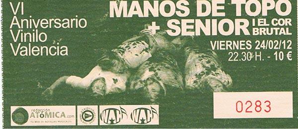 Manos de Topo + Senior i el cor brutal – 24 de febrero de 2012 (Sala Wah Wah – Valencia)