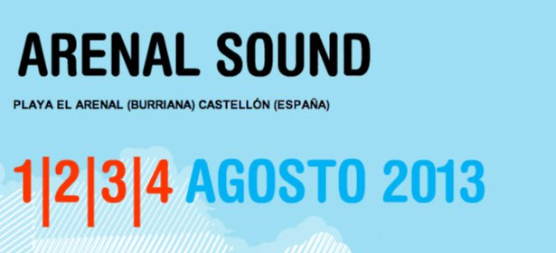 Primeras noticias oficiales del Arenal Sound 2013