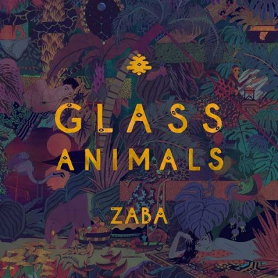 ZABA, First LP from Glass Animals, now available on Soundcloud