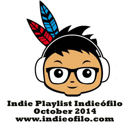 Indie Playlist Indieofilo October 2014