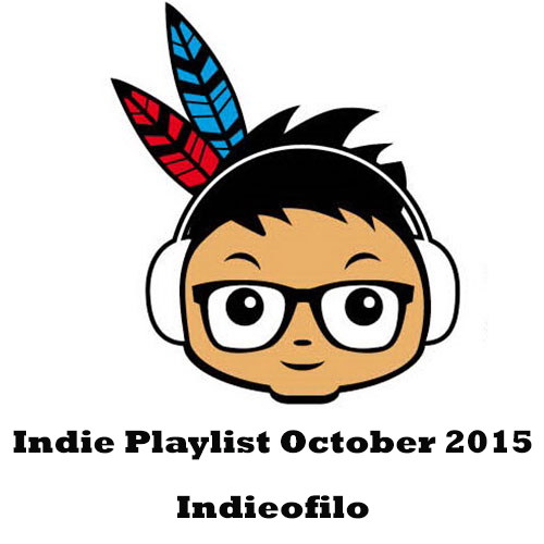 Indie Playlist Indieofilo October 2015