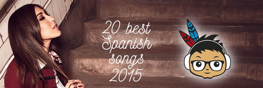 Best Spanish songs indieofilo 2015