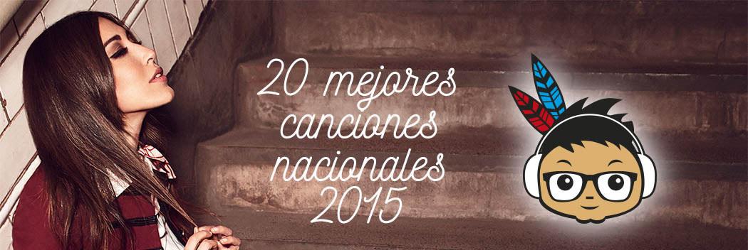 Mejores canciones nacionales indieofilo 2015 header