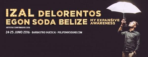 Delorentos y Belize, al Polifonik Sound 2016
