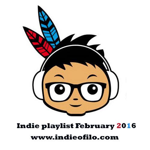Indie Playlist February 2016 Indieofilo