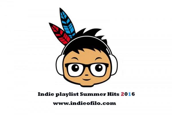 Indieofilo Indie Playlist Summer Hits 2016