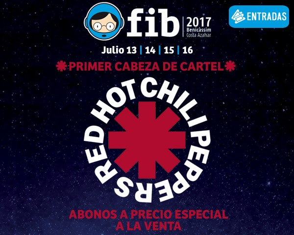 Red Hot Chili Peppers, first name of FIB 2017