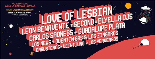 Love of Lesbian, al Festival Interestelar Sevilla 2017