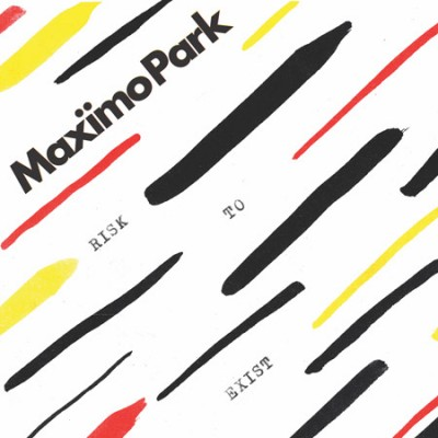 maximo park -risk to exist