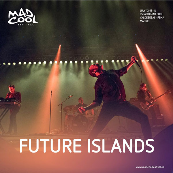 Future Islands to Spanish Mad Cool Festival 2018