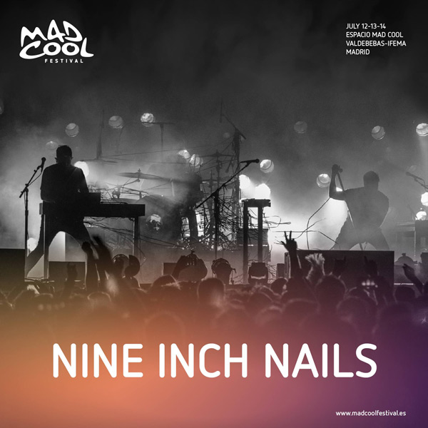 Nine Inch Nails, grata sorpresa para el Mad Cool Festival 2018