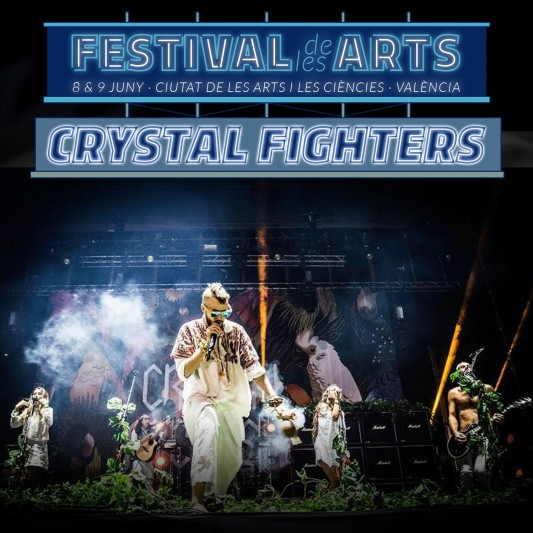 CRYSTAL FIGHTERS ENCABEZA FESTIVAL DE LES ARTS VOL. 4