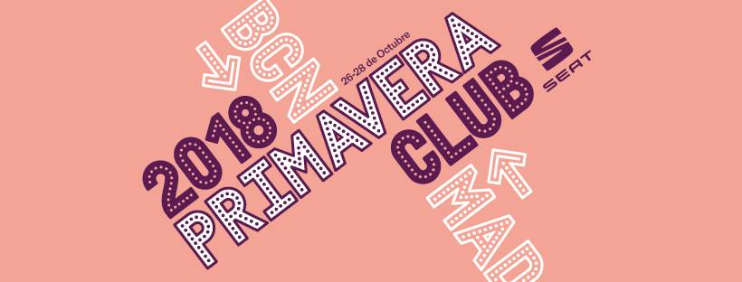 Full lineup announced for Primavera Club 2018