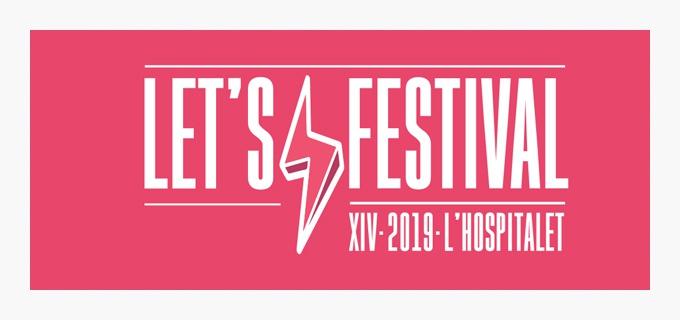 Primeras confirmaciones para el Let's Festival 2019